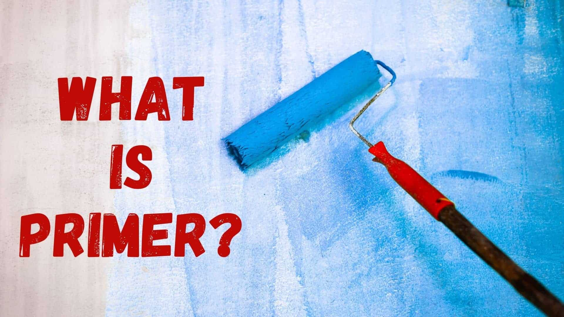 What Is Primer Paint
